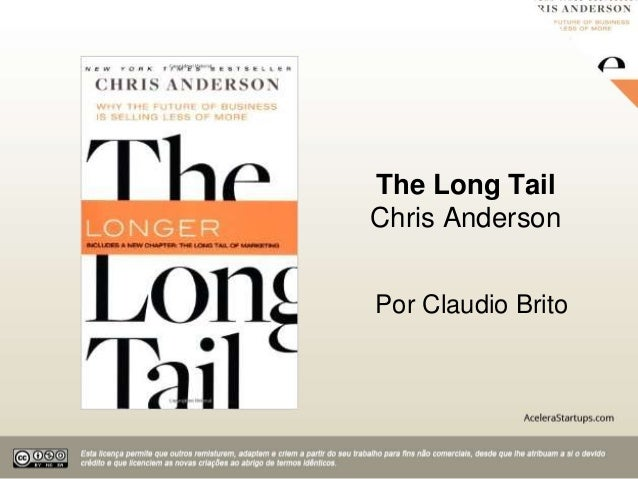 The Long Tail Chris Anderson Por Claudio Brito