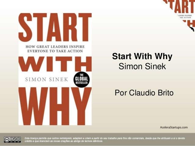 Start With Why Simon Sinek Por Claudio Brito