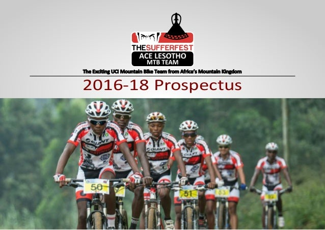 The Exciting UCI Mountain Bike Team from Africa's Mountain Kingdom 2016-18 Prospectus
