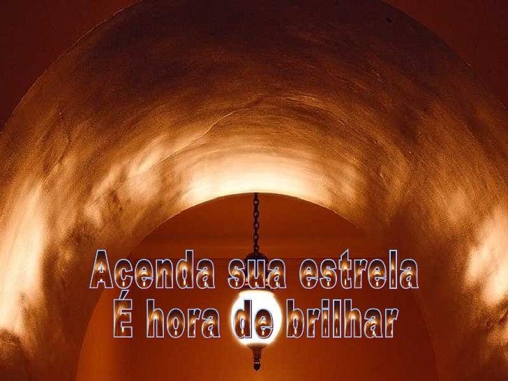 A Gueda's Produtions apresentam... Acenda sua estrela É hora de brilhar Miguel JB Filho - Abr/2005