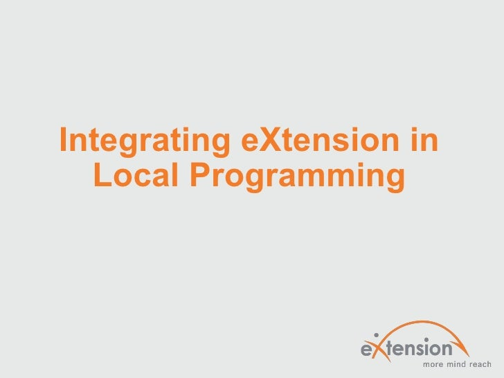 Integrating eXtension in Local Programming