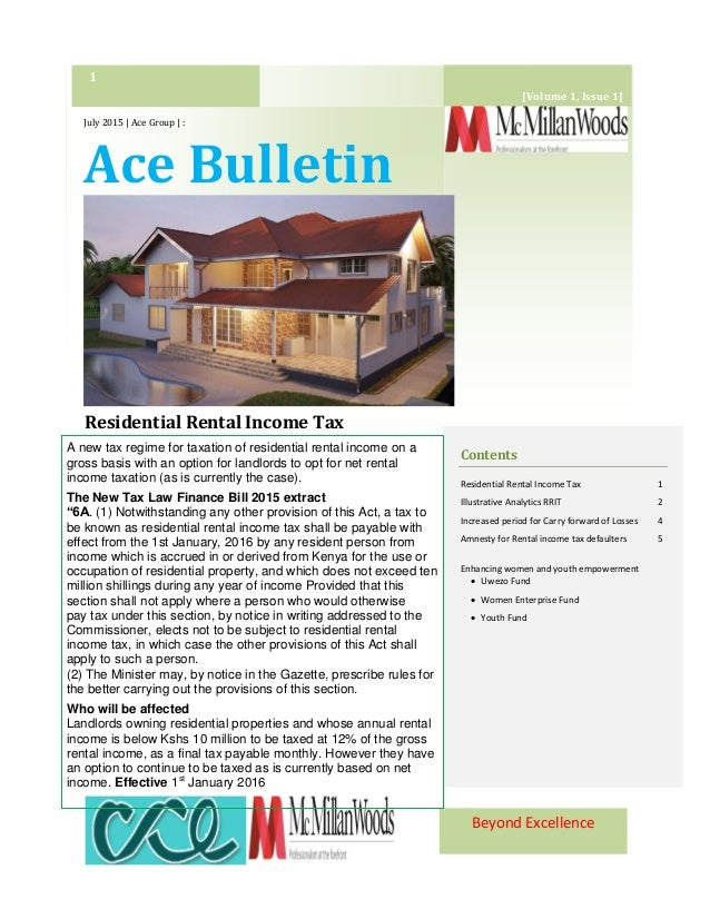 Beyond Excellence July 2015 | Ace Group | : Ace Bulletin Residential Rental Income Tax 1 Contents Residential Rental Incom...