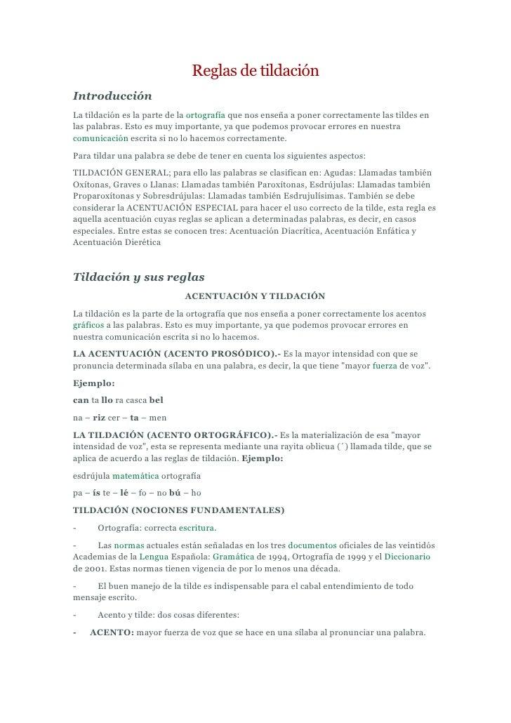 Reglas de tildaciónIntroducciónLa tildación es la parte de la ortografía que nos enseña a poner correctamente las tildes e...