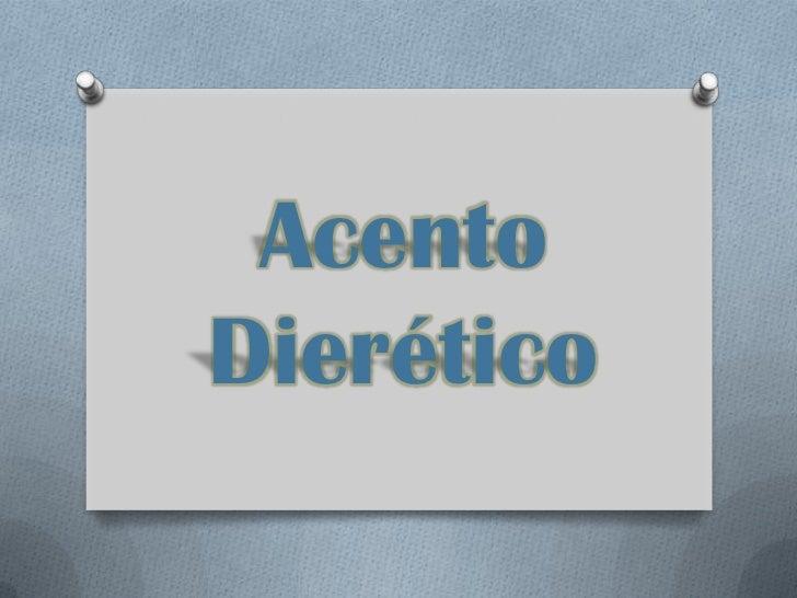 AcentoDierético
