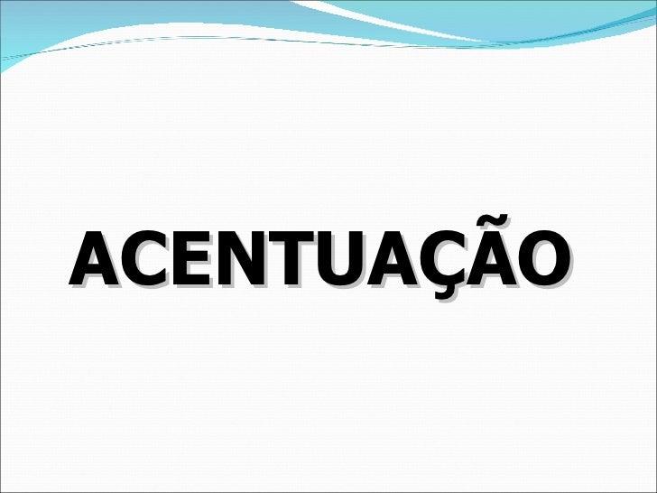 ACENTUAÇÃO