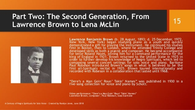 Part Two: The Second Generation, From Lawrence Brown to Lena McLin Lawrence Benjamin Brown (b. 28 August, 1893; d. 25 Dece...