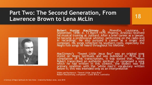 Part Two: The Second Generation, From Lawrence Brown to Lena McLin Robert Hunter MacGimsey (b. Pineville, Louisiana, 7 Sep...