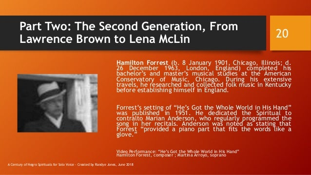 Part Two: The Second Generation, From Lawrence Brown to Lena McLin Hamilton Forrest (b. 8 January 1901, Chicago, Illinois;...