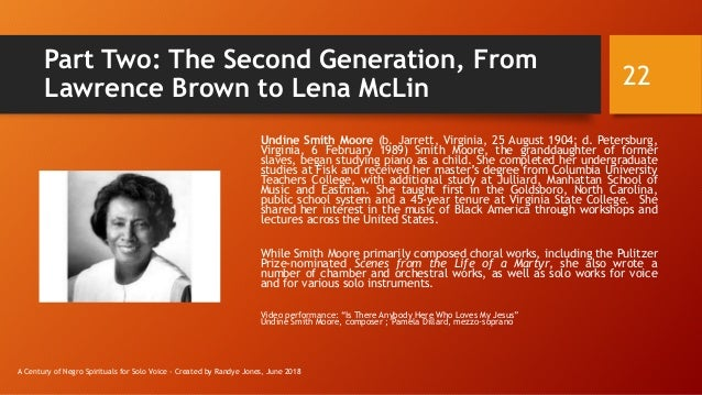 Part Two: The Second Generation, From Lawrence Brown to Lena McLin Undine Smith Moore (b. Jarrett, Virginia, 25 August 190...