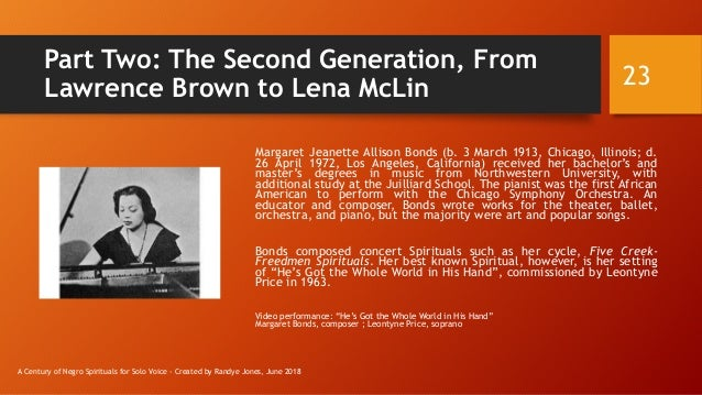 Part Two: The Second Generation, From Lawrence Brown to Lena McLin Margaret Jeanette Allison Bonds (b. 3 March 1913, Chica...