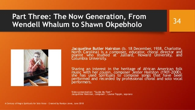 Part Three: The Now Generation, From Wendell Whalum to Shawn Okpebholo Jacqueline Butler Hairston (b. 18 December, 1938, C...