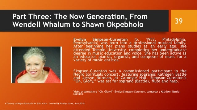 Part Three: The Now Generation, From Wendell Whalum to Shawn Okpebholo Evelyn Simpson-Curenton (b. 1953, Philadelphia, Pen...