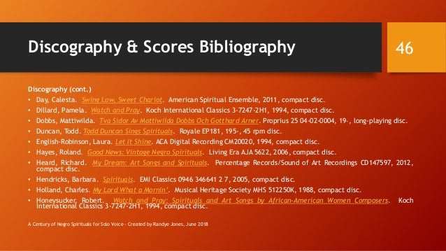 Discography & Scores Bibliography Discography (cont.) • Day, Calesta. Swing Low, Sweet Chariot. American Spiritual Ensembl...