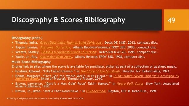 Discography & Scores Bibliography Discography (cont.) • Thomas, Indra. Great Day! Indra Thomas Sings Spirituals. Delos DE ...