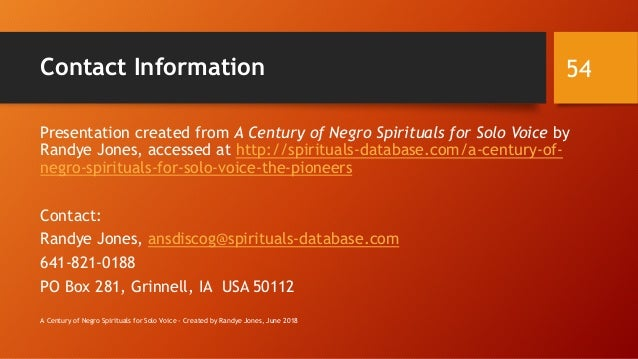 Contact Information Presentation created from A Century of Negro Spirituals for Solo Voice by Randye Jones, accessed at ht...