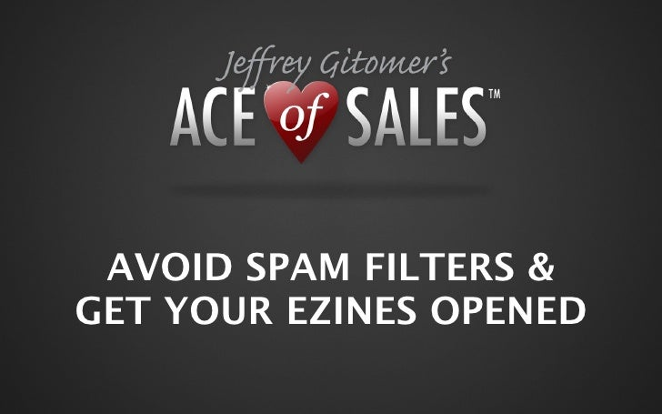 AVOID SPAM FILTERS & GET YOUR EZINES OPENED