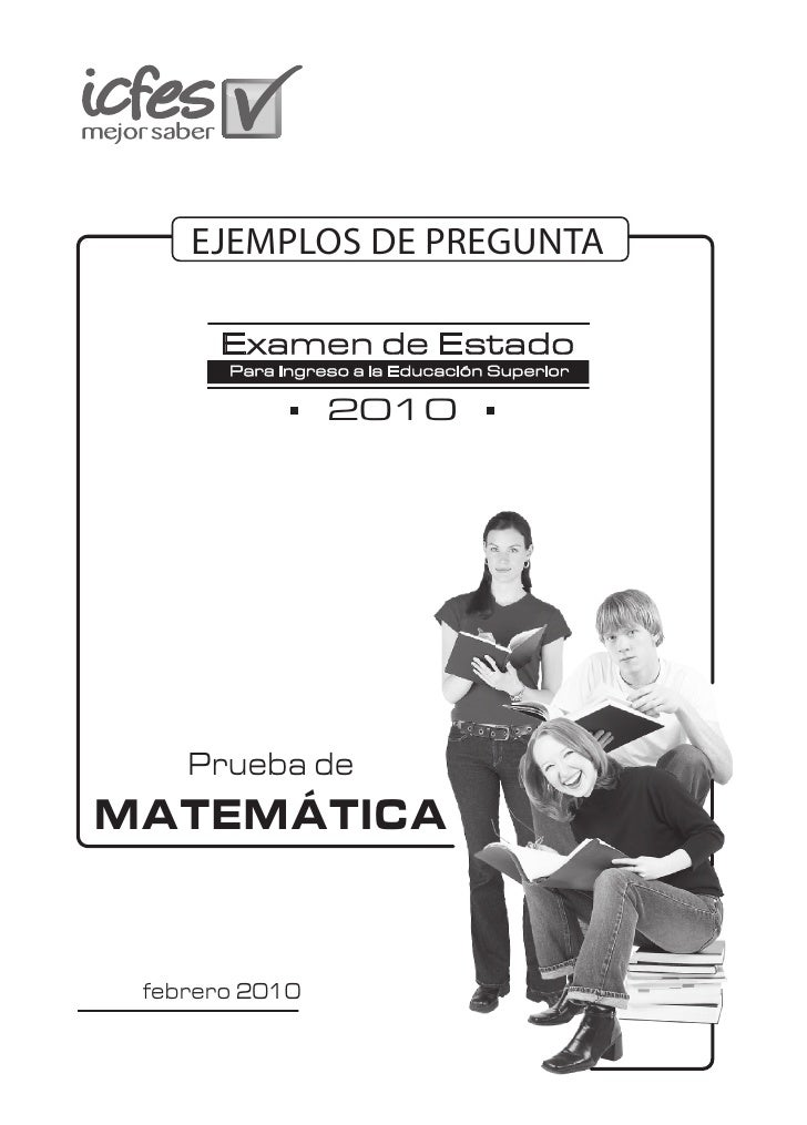 EJEMPLOS DE PREGUNTA                    2010         Prueba de MATEMÁTICA    febrero 2010