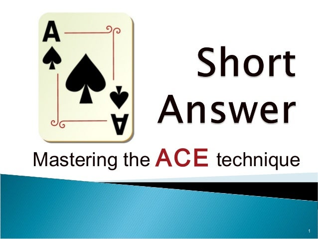1  Mastering the ACE technique