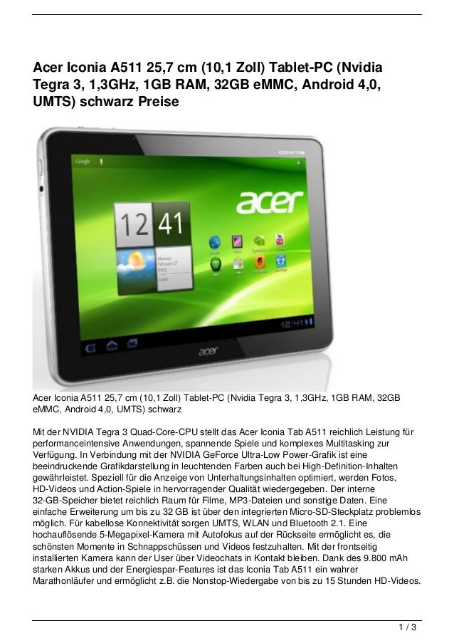 Acer Iconia A511 25,7 cm (10,1 Zoll) Tablet-PC (NvidiaTegra 3, 1,3GHz, 1GB RAM, 32GB eMMC, Android 4,0,UMTS) schwarz Preis...