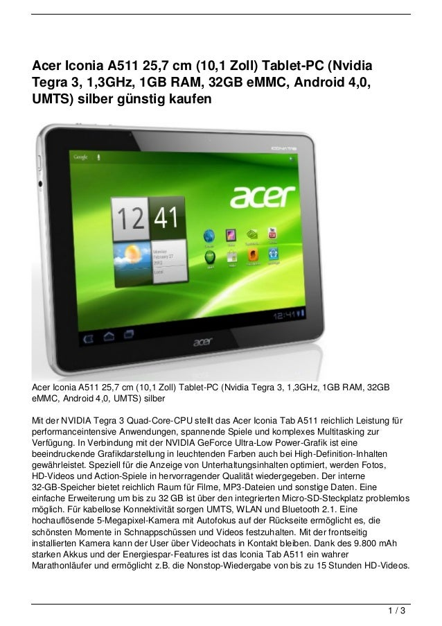 Acer Iconia A511 25,7 cm (10,1 Zoll) Tablet-PC (NvidiaTegra 3, 1,3GHz, 1GB RAM, 32GB eMMC, Android 4,0,UMTS) silber günsti...