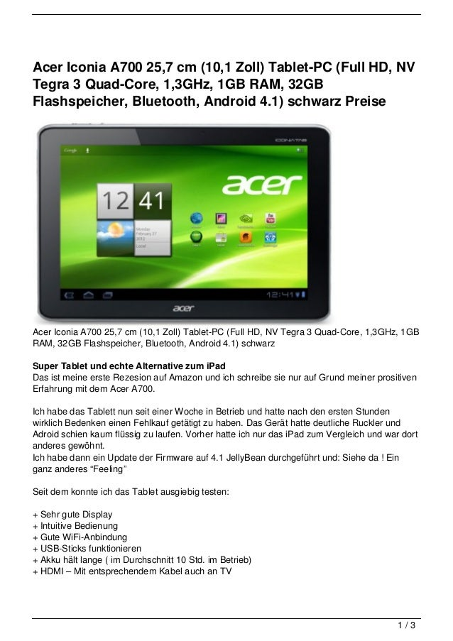 Acer Iconia A700 25,7 cm (10,1 Zoll) Tablet-PC (Full HD, NVTegra 3 Quad-Core, 1,3GHz, 1GB RAM, 32GBFlashspeicher, Bluetoot...