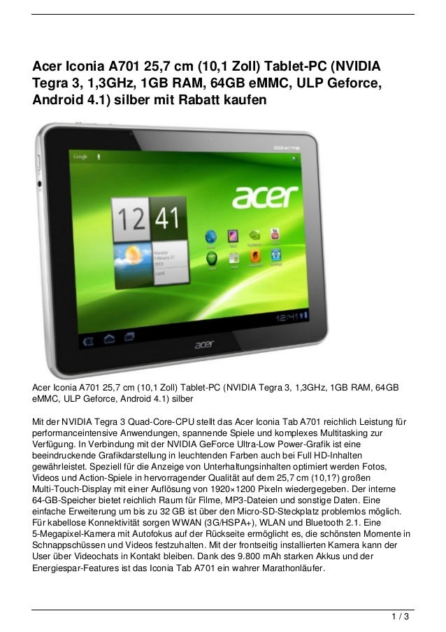 Acer Iconia A701 25,7 cm (10,1 Zoll) Tablet-PC (NVIDIATegra 3, 1,3GHz, 1GB RAM, 64GB eMMC, ULP Geforce,Android 4.1) silber...