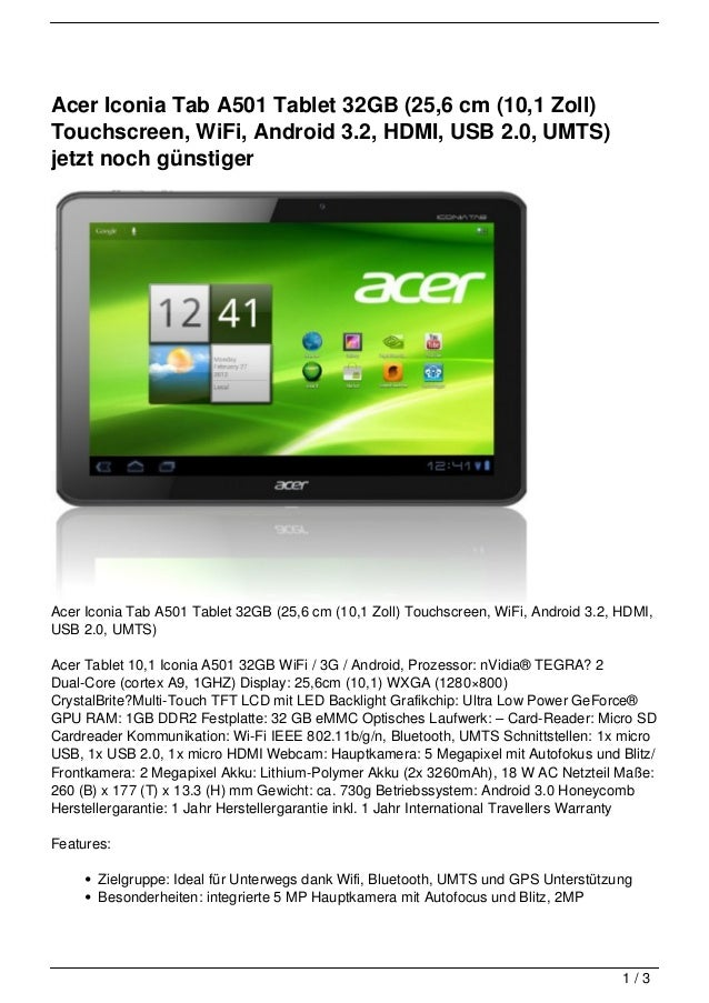 Acer Iconia Tab A501 Tablet 32GB (25,6 cm (10,1 Zoll)Touchscreen, WiFi, Android 3.2, HDMI, USB 2.0, UMTS)jetzt noch günsti...