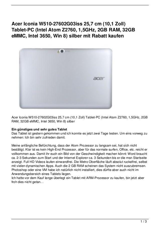 Acer Iconia W510-27602G03iss 25,7 cm (10,1 Zoll)Tablet-PC (Intel Atom Z2760, 1,5GHz, 2GB RAM, 32GBeMMC, Intel 3650, Win 8)...
