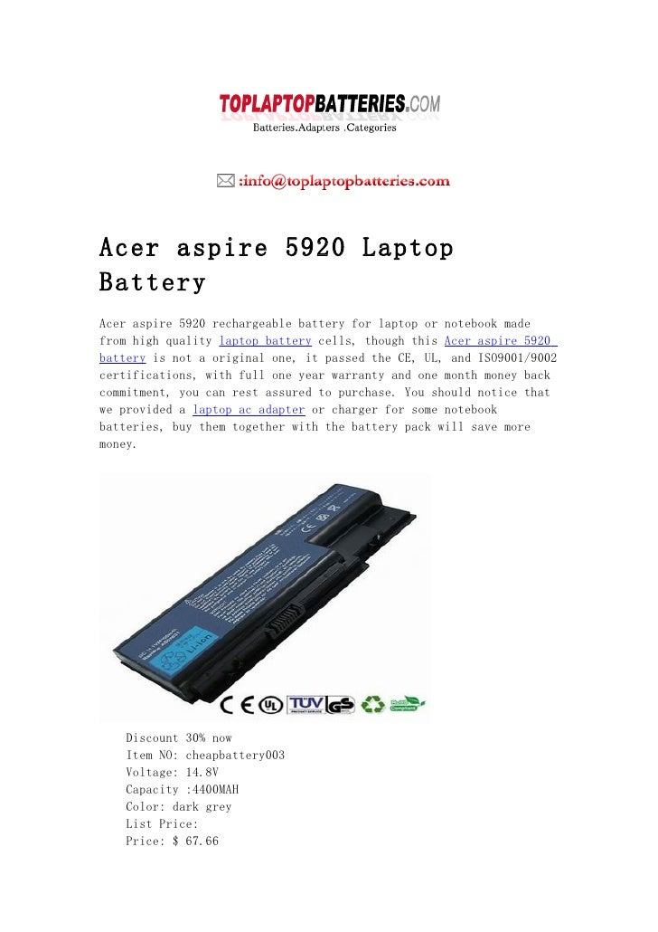 Acer aspire 5920 Laptop Battery Acer aspire 5920 rechargeable battery for laptop or notebook made from high quality laptop...