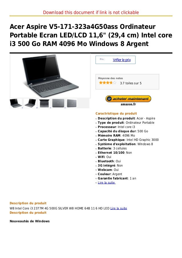 "Download this document if link is not clickableAcer Aspire V5-171-323a4G50ass OrdinateurPortable Ecran LED/LCD 11,6"" (29,4..."