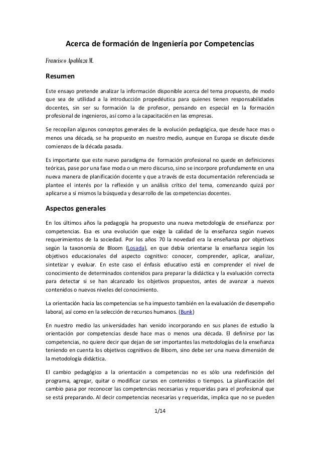 1/14 Acerca de formación de Ingeniería por Competencias Francisco Apablaza M. Resumen Este ensayo pretende analizar la inf...