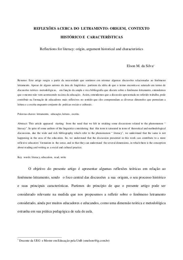 REFLEXÕES ACERCA DO LETRAMENTO: ORIGEM, CONTEXTO HISTÓRICO E CARACTERÍSTICAS Reflections for literacy: origin, argument hi...