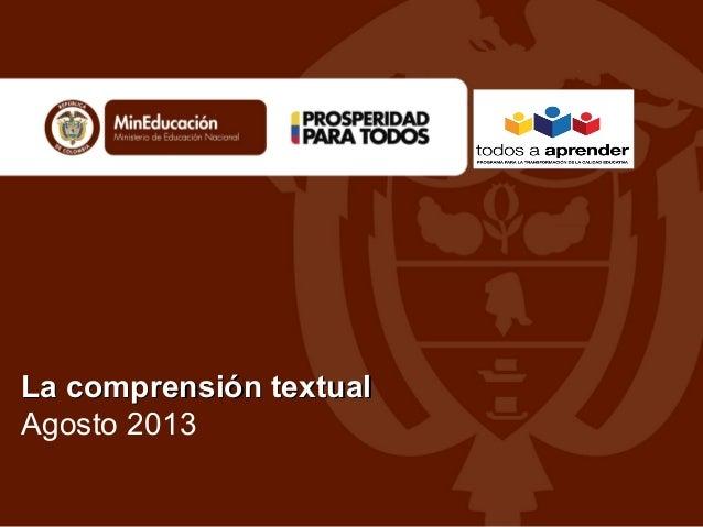 La comprensión textual Agosto 2013