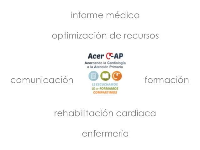 informe médico optimización de recursos comunicación formación rehabilitación cardiaca enfermería