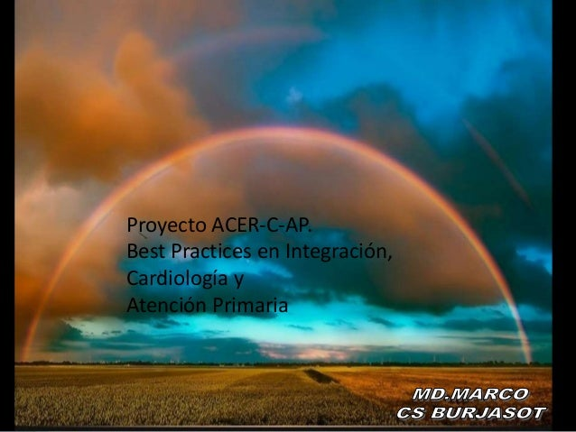 Proyecto ACER-C-AP. Best Practices en Integración Cardiología y Atención Primaria Proyecto ACER-C-AP. Best Practices en In...