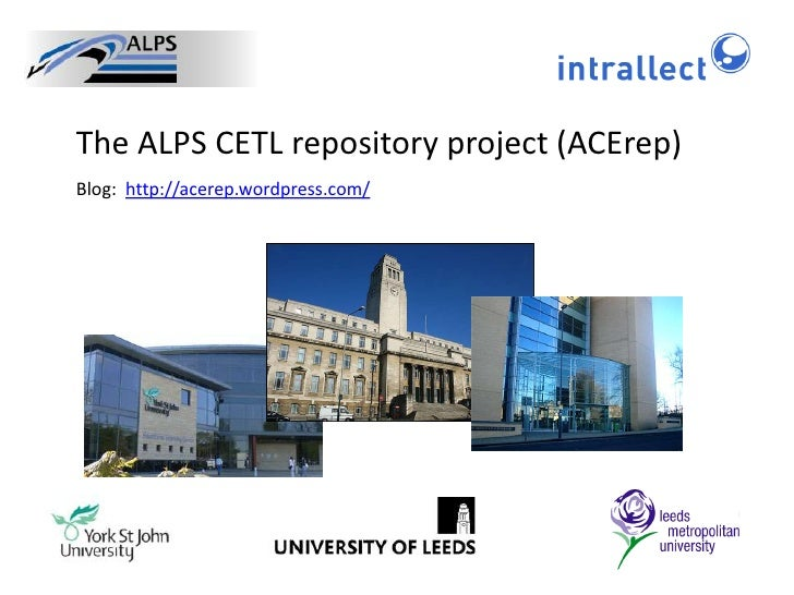 The ALPS CETL repository project (ACErep)<br />Blog:  http://acerep.wordpress.com/<br />