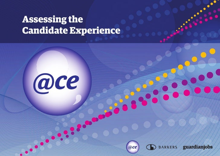 Assessing the Candidate Experience       @                         @