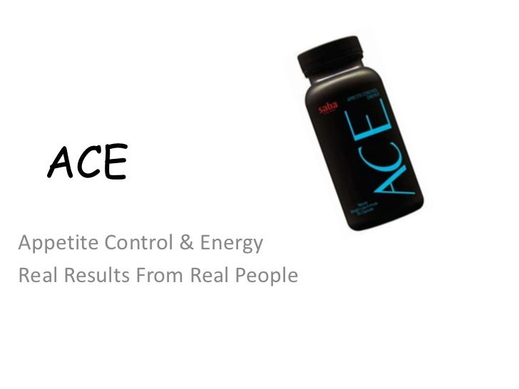 ACEAppetite Control & EnergyReal Results From Real People