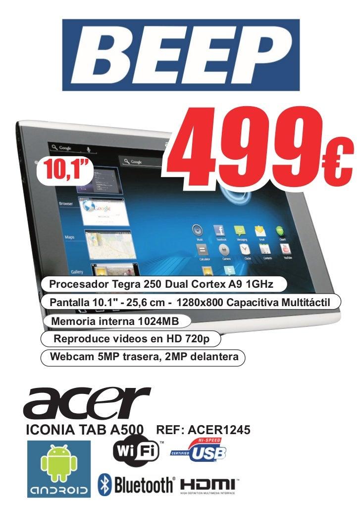 """10,1""""                   499                          499€   Procesador Tegra 250 Dual Cortex A9 1GHz   Pantalla 10.1"""" - 25..."""
