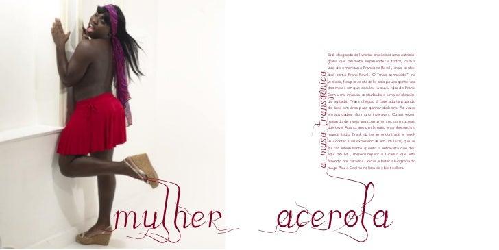 Está chegando às livrarias brasileiras uma autobio-                     grafia que promete surpreender a todos, com a     ...