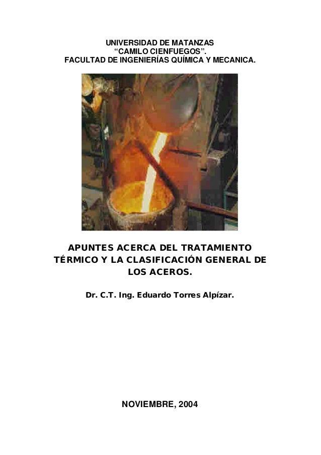 """UNIVERSIDAD DE MATANZAS           """"CAMILO CIENFUEGOS"""". FACULTAD DE INGENIERÍAS QUÍMICA Y MECANICA.  APUNTES ACERCA DEL TRA..."""