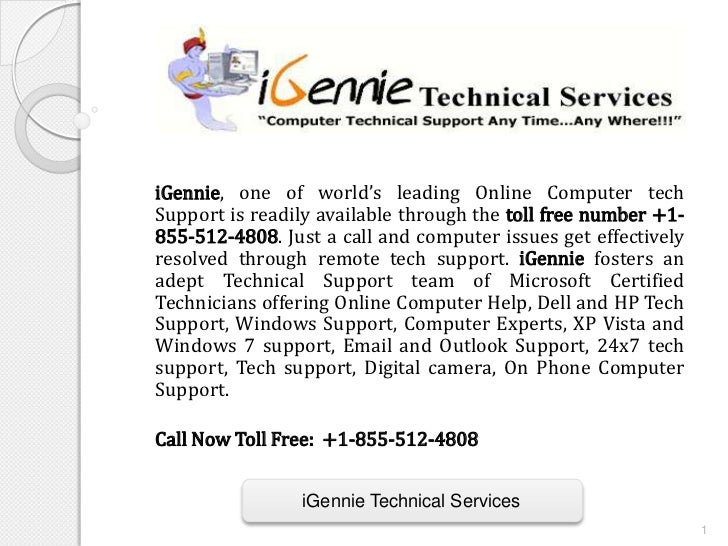 iGennie, one of world's leading Online Computer techSupport is readily available through the toll free number +1-855-512-4...