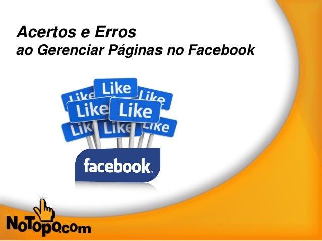 Acertos e Erros ao Gerenciar Páginas no Facebook