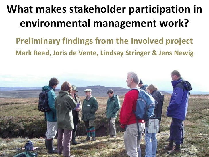 What makes stakeholder participation in environmental management work? <br />Preliminary findings from the Involved projec...
