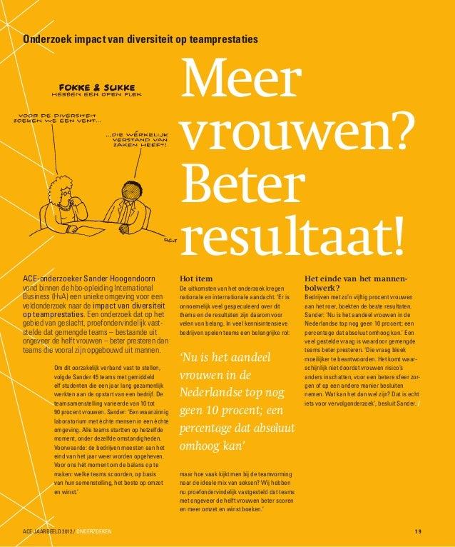 ACE-onderzoeker Sander Hoogendoornvond binnen de hbo-opleiding InternationalBusiness (HvA) een unieke omgeving voor eenvel...