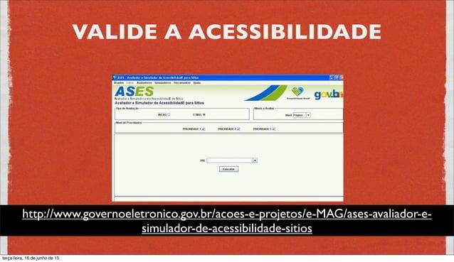 VALIDAÇÃO MANUAL: LEITORES DE TELA NVDA Open Source, desenvolvido por programadores deficientes visuais http://www.nvaccess...