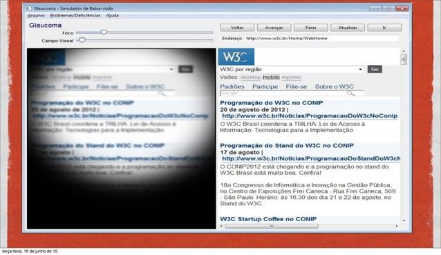 VALIDAÇÃO MANUAL: LEITORES DE TELA DOSVOX Open Source, e brasileiro http://intervox.nce.ufrj.br/dosvox/