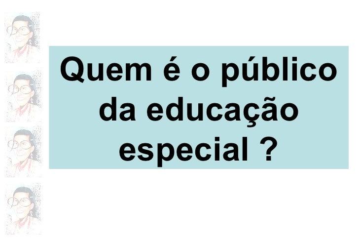 Acessibilidade educação especial