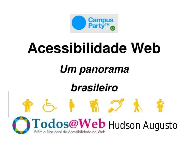 Acessibilidade Web    Um panorama     brasileiro            Hudson Augusto