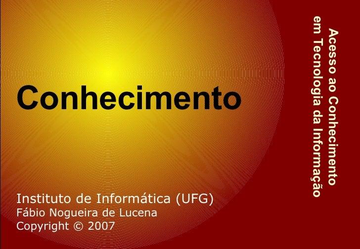Acesso ao Conhecimento em Tecnologia da Informação Conhecimento
